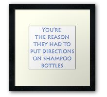 Directions on Shampoo Framed Print