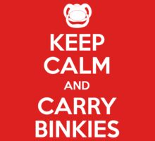 Keep Calm and Carry Binkies by AngryMongo