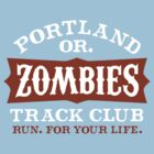 Portland Zombies Track Club by Rob DeBorde