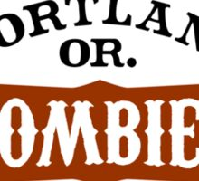 Portland Zombies AC Oregon Sticker