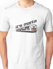 It's MARTA! Unisex T-Shirt