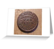 Civil War Claim Token Greeting Card