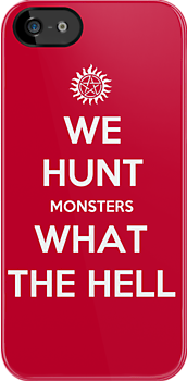 We Hunt Monsters What The Hell by Miltossavvides
