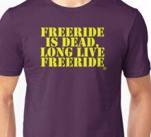 Freeride is dead Unisex T-Shirt