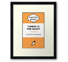 Tinder Is The Night Framed Print
