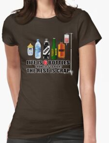 LIFE IS 6 BOTTLES  Womens Fitted T-Shirt