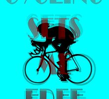 Cycling Sets Me Free by Ian Mooney