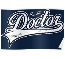 I'm The Doctor Poster