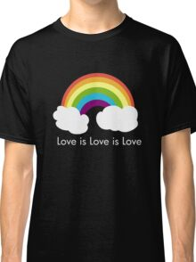 Love is Love is Love- Rainbow Classic T-Shirt