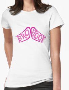 BROHOOF! Womens Fitted T-Shirt