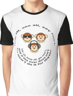 "The Yorkshire Proverb ""Hear All, See all Say Nowt"" Graphic T-Shirt"
