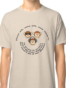 "The Yorkshire Proverb ""Hear All, See all Say Nowt"" Classic T-Shirt"