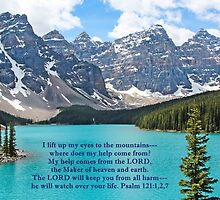 Moraine Lake Psalm 121:1,2,7 by hummingbirds