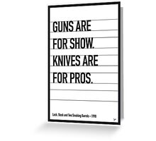 My Lock Stock and Two Smoking Barrels Movie Quote poster Greeting Card