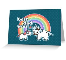 Best Unicorn Dad Greeting Card