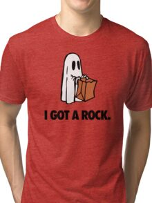 I GOT A ROCK. Tri-blend T-Shirt
