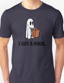 I GOT A ROCK. T-Shirt