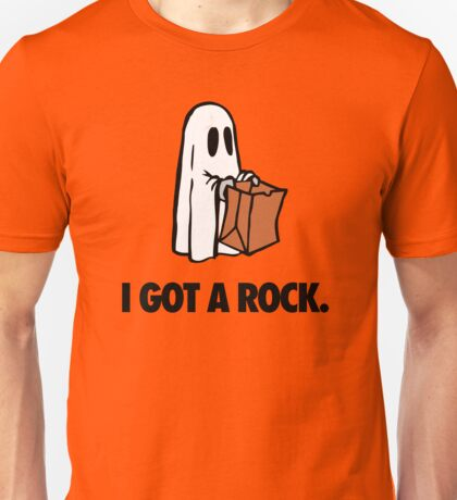 I GOT A ROCK. Unisex T-Shirt