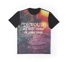 Devour All Who Stand In Your Way (Lakeshore) Graphic T-Shirt