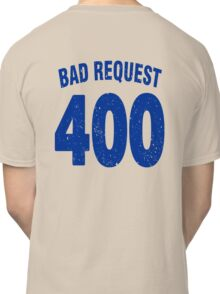 Team shirt - 400 Bad Request, blue letters Classic T-Shirt