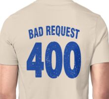 Team shirt - 400 Bad Request, blue letters Unisex T-Shirt