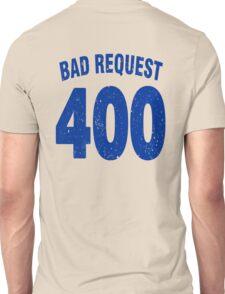 Team shirt - 400 Bad Request, blue letters Unisex T-Shirt