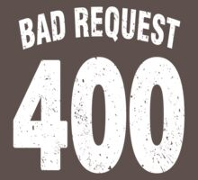 Team shirt - 400 Bad Request, white letters by JRon