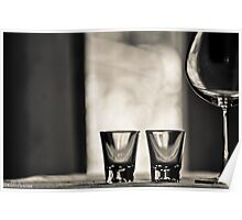 2 Shots, one red wine make your day...Got 14 Featured Works Poster