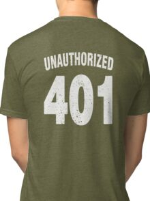 Team shirt - 401 Unauthorized, white letters Tri-blend T-Shirt