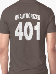 Team shirt - 401 Unauthorized, white letters T-Shirt