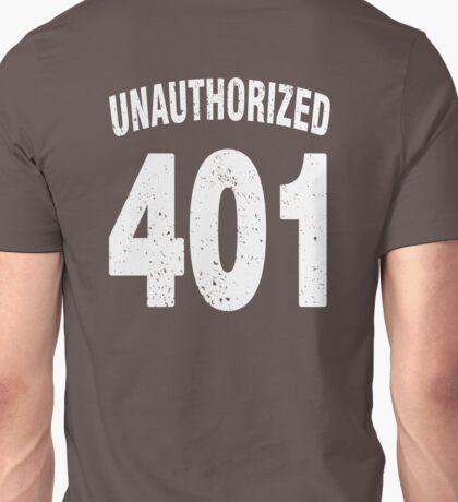 Team shirt - 401 Unauthorized, white letters Unisex T-Shirt