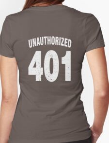 Team shirt - 401 Unauthorized, white letters Womens Fitted T-Shirt