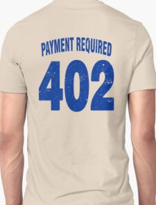 Team shirt - 402 Payment required, blue letters T-Shirt