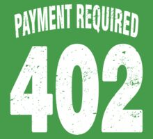 Team shirt - 402 Payment required, white letters Baby Tee