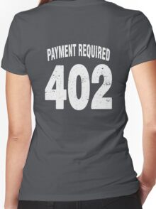 Team shirt - 402 Payment required, white letters Women's Fitted V-Neck T-Shirt