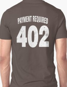 Team shirt - 402 Payment required, white letters T-Shirt