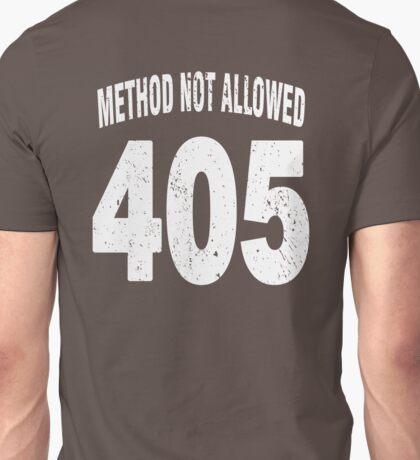 Team shirt - 405 Method Not Allowed, white letters Unisex T-Shirt