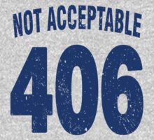 Team shirt - 406 Not Acceptable, blue letters Kids Clothes