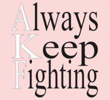 Always Keep Fighting One Piece - Long Sleeve