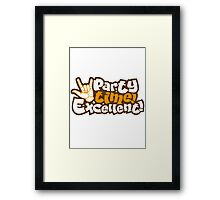 party time excellent Framed Print