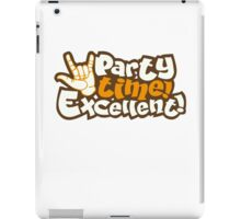 party time excellent iPad Case/Skin