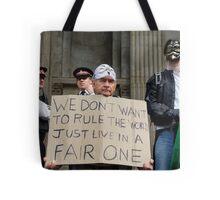 WE DON'T WANT TO RULE THE WORLD JUST LIVE IN A FAIR ONE Tote Bag