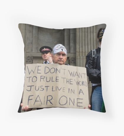 WE DON'T WANT TO RULE THE WORLD JUST LIVE IN A FAIR ONE Throw Pillow