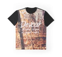 Devour All Who Stand In Your Way (Walk) Graphic T-Shirt