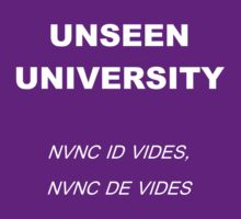 Unseen University Motto by TheNamlessGuy