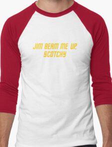 Jim Beam me up, Scotchy Men's Baseball ¾ T-Shirt