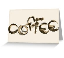 Coffee Stained Greeting Card