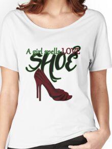 A Girl Spells Love SHOE Women's Relaxed Fit T-Shirt