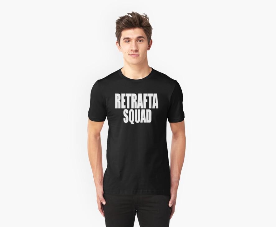 RETRAFTA SQUAD by slanciante
