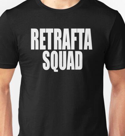 RETRAFTA SQUAD Unisex T-Shirt